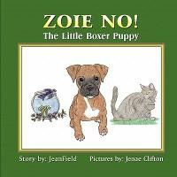 Zoie No! the Little Boxer Puppy