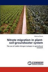 Nitrate Migration in Plant-Soil-Groundwater System