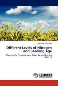 Different Levels of Nitrogen and Seedling Age
