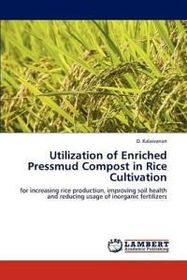 Utilization of Enriched Pressmud Compost in Rice Cultivation