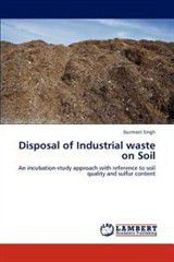 Disposal of Industrial Waste on Soil