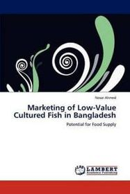 Marketing of Low-Value Cultured Fish in Bangladesh
