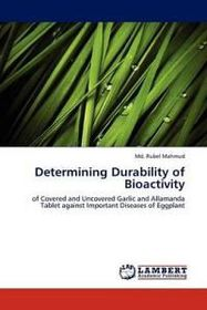 Determining Durability of Bioactivity