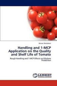 Handling and 1-MCP Application on the Quality and Shelf Life of Tomato