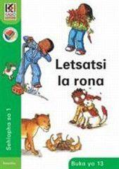 Kagiso Readers Letsatsi la rona: Grade 1 Book 13 (Sesotho)