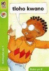 Kagiso Readers Thloho kwano: Grade 1 Book 6 (Sesotho)