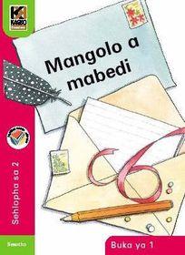 Kagiso Readers Mangolo a mabedi: Grade 2 Book 1 (Sesotho)