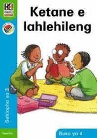 Kagiso Readers Ketane e lahlehileng: Grade 3 Book 4   (Sesotho)