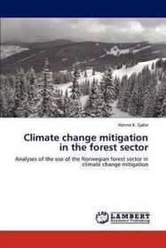 Climate Change Mitigation in the Forest Sector