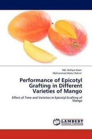 Performance of Epicotyl Grafting in Different Varieties of Mango
