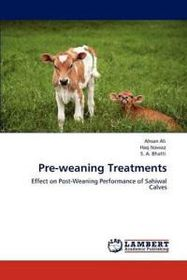 Pre-Weaning Treatments