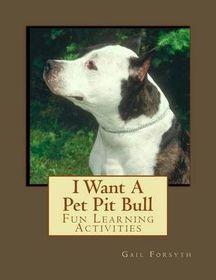 I Want a Pet Pit Bull