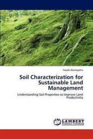 Soil Characterization for Sustainable Land Management