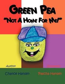 Green Pea, Not a Home for Me