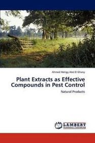 Plant Extracts as Effective Compounds in Pest Control