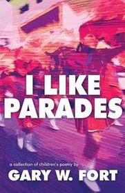 I Like Parades