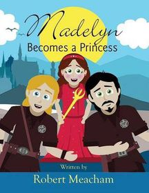 Madelyn Becomes a Princess