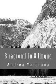 8 Racconti in 8 Lingue