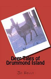 Deer Tales of Drummond Island