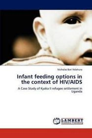 Infant Feeding Options in the Context of HIV/AIDS