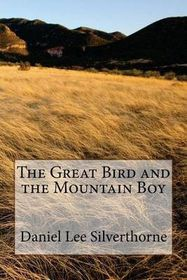 The Great Bird and the Mountain Boy
