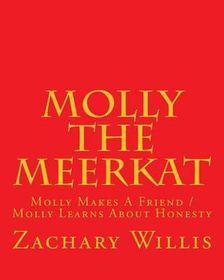 Molly the Meerkat