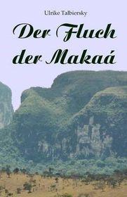 Der Fluch Der Makaa