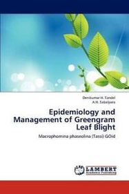 Epidemiology and Management of Greengram Leaf Blight