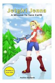 Jetgirl Jenna - A Mission to Save Earth