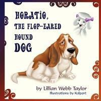 Horatio, the Flop-Eared Hound Dog