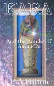 Kara and the Amulet of Amun-Ra