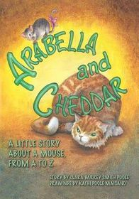 Arabella and Cheddar