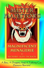 Mister Majestor's Magnificent Menagerie