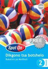 Spot On Life Skills CAPS Setswana Grade 2 Learner's Workbook