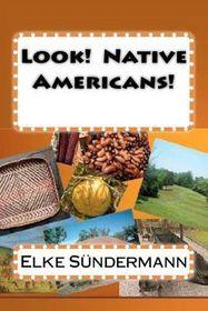 Look! Native Americans!