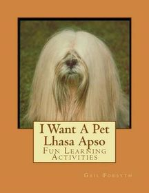 I Want a Pet Lhasa Apso