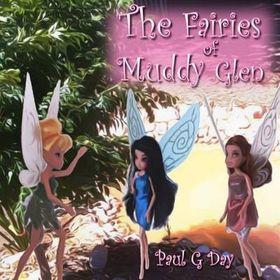The Fairies of Muddy Glen