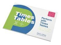 Perform with Times Tables