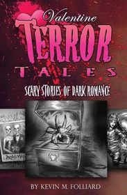 Valentine Terror Tales