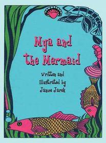 Mya and the Mermaid
