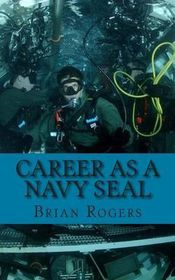 Career as a Navy Seal: Career as a Navy Seal