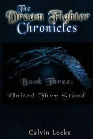 The Dream Fighter Chronicles Book Three