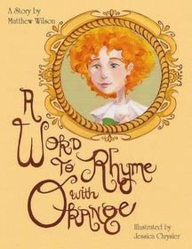 A Word to Rhyme with Orange
