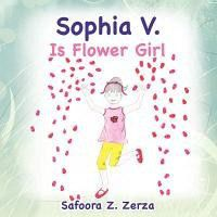 Sophia V. Is Flower Girl