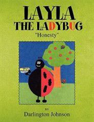 Layla the Ladybug - ''Honesty''