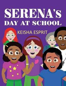Serena's Day at School
