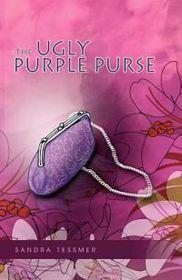 The Ugly Purple Purse