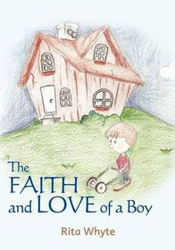 The Faith and Love of a Boy