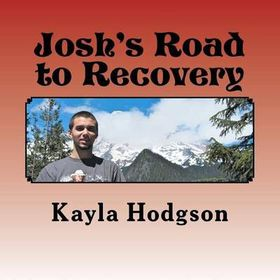 Josh's Road to Recovery