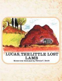 Lucas the Little Lost Lamb